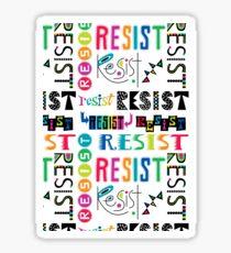 Resist Again Sticker