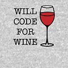 Will Code for Wine - Programmers - 1 - black by yayandrea