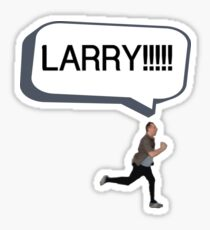 Joe looking for Larry Sticker
