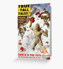 Santa vs The Yeti   Greeting Card