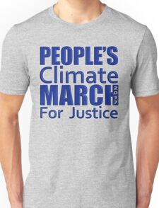 People's Climate Change March for Justice 2017 Unisex T-Shirt
