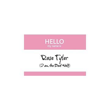 Rose Tyler Name Tag by blackoutart