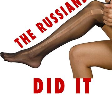 THE RUSSIANS RAN MY HOSE by pgnas