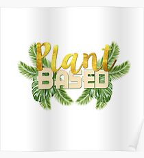 Tropical Plant Based Poster