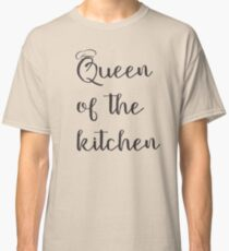 Tshirt Quen of the Kitchen Classic T-Shirt