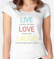 T Shirt Love & live Women's Fitted Scoop T-Shirt