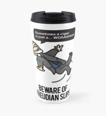 Beware of Freudian Slips Travel Mug