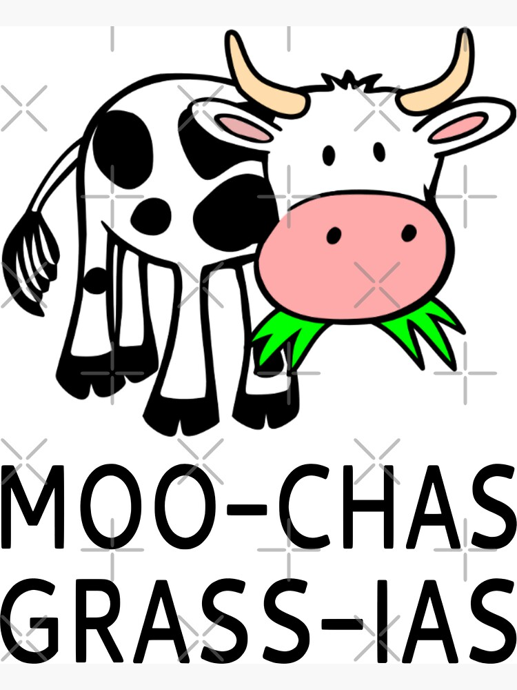 Moo-chas Grass-ias (Muchas Gracias) by coolfuntees