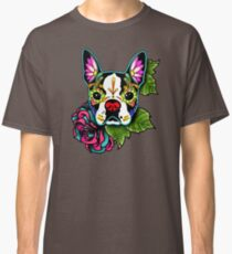Boston Terrier in Black - Day of the Dead Sugar Skull Dog Classic T-Shirt