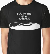 Go To the Gym Everyday Graphic T-Shirt