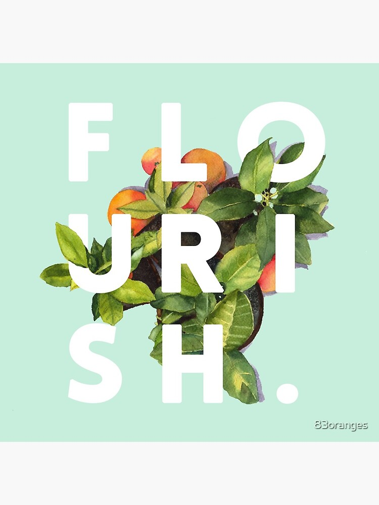 Flourish #redbubble #home #designer #tech #lifestyle #fashion #style by 83oranges
