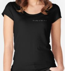 only a fool 4 u  Women's Fitted Scoop T-Shirt