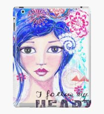 I follow my heart | Ich folge meinem Herzen iPad-Hülle & Skin
