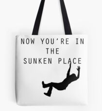 Get Out Movie - Now You're in the Sunken Place Tote Bag