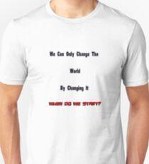 Change The World... 01 Unisex T-Shirt