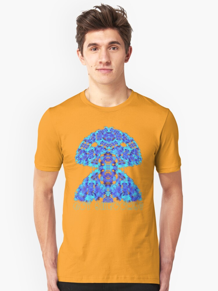 got shrooms? Unisex T-Shirt Front