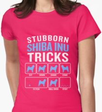 Stubborn Shiba Inu Tricks Funny Sarcastic Dog Lover Womens Fitted T-Shirt