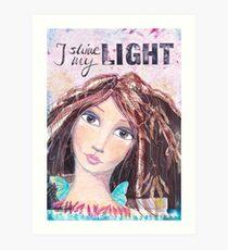 I shine my light Kunstdruck