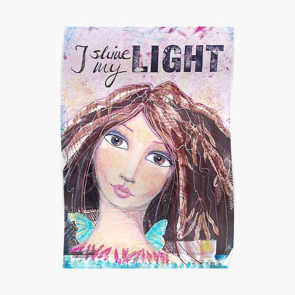 I shine my light Poster