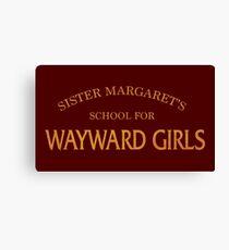 Sister Margaret's School for Wayward Girls Canvas Print