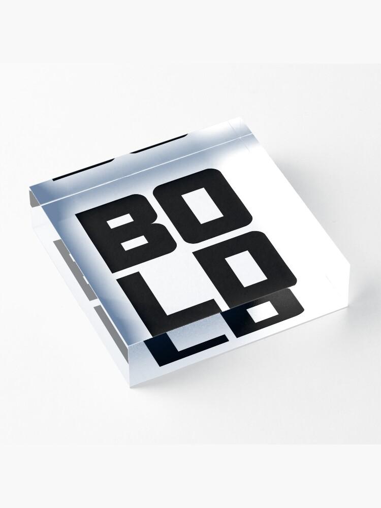 Alternate view of BOLD Acrylic Block