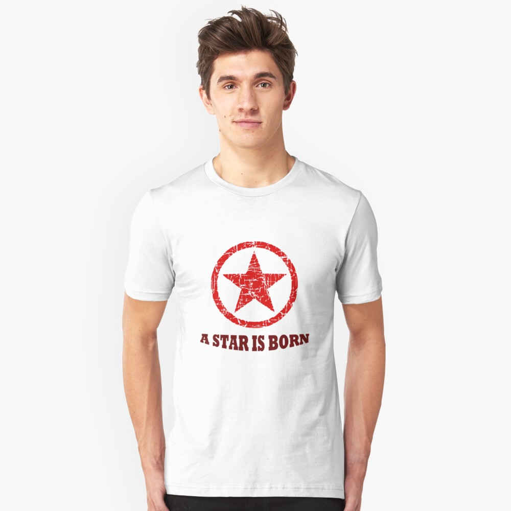 A star is born Unisex T-Shirt Front