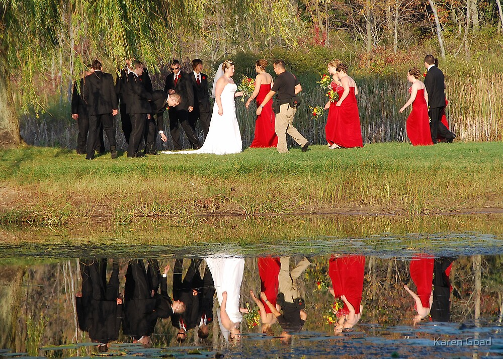 Reflections of the Bridal Party... by Karen Goad
