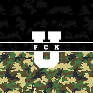 FCK U - Universal by electrixdev