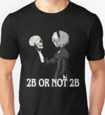 2B or not 2B Unisex T-Shirt