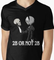 2B or not 2B Men's V-Neck T-Shirt