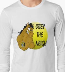 Obey the Neigh Long Sleeve T-Shirt