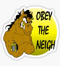 Obey the Neigh Sticker