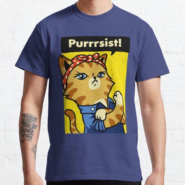 Purrrsist! Classic T-Shirt
