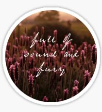 Sound and Fury Shakespeare Quote Sticker