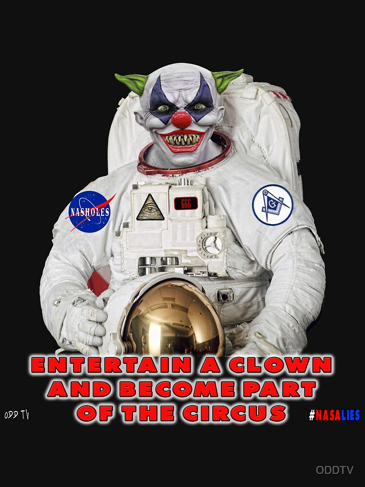 NASA Lies Clown by ODDTV