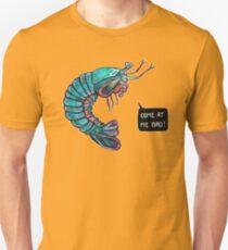 Come At Me Bro! T-Shirt