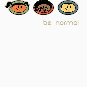 Be Normal: Super Normal Diversity Friends - Earthtones by jolo