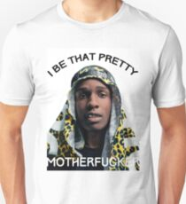 ASAP Pretty MF Unisex T-Shirt