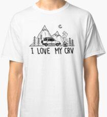 I Love My CRV Classic T-Shirt