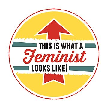 This is what a Feminist Looks Like by DamnAssFunny