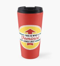This is what a Feminist Looks Like Travel Mug
