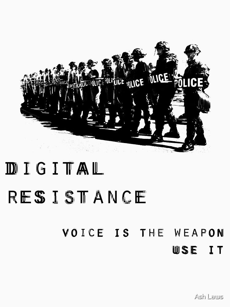 Digital Resistance by Ashlaws