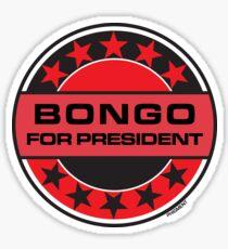 Bongo For President Sticker