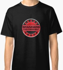 Spanners For President Classic T-Shirt