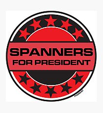 Spanners For President Photographic Print