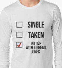 Single, Taken, In love with Jughead Jones Long Sleeve T-Shirt