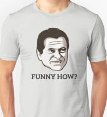 "Joe Pesci - ""Funny How"" T-Shirt Unisex T-Shirt"