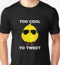 Easter Theme: Happy Easter Shirt For Kids Women Men  Eggs Bunny: Too Cool To Tweet Unisex T-Shirt