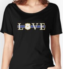 Love Police Officer - Thin Blue Line Women's Relaxed Fit T-Shirt