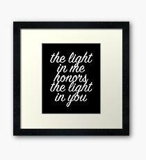 The Light in Me Honors the Light in You Yoga Design Framed Print